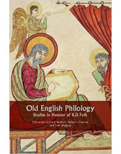 Old English Philology: Studies in Honour of R.D. Fulk