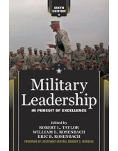 Military Leadership: In Pursuit of Excellence