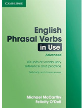 English Phrasal Verbs in Use With Answers : Advanced