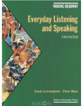 Making Headway: Everyday Listening and Speaking: Everyday Listening and Speaking: Intermediate Book
