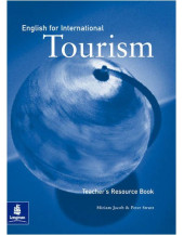English for International Tourism: Upper Intermediate Teacher's Resource Book