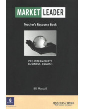 """Market Leader: Pre-intermediate Teachers Resource Book: Business English with the """"Financial Times"""""""