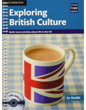 Exploring British Culture with Audio CD: Multi-level Activities About Life in the UK