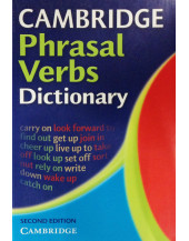 Cambridge Phrasal Verbs Dictionary Second edition