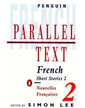French short stories: Nouvelles Francaises: Volume 2 (Penguin Parallel Text Series)