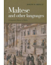 Maltese and Other Languages: A Linguistic History of Malta