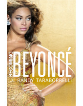 Becoming Beyonce: The Untold Story