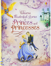 Illustrated Stories of Princes & Princesses (Illustrated Story Collections)