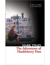 The Adventures of Huckelberry Finn (Collins Classics)