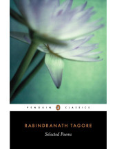 Selected Poems. Rabindranath Tagore