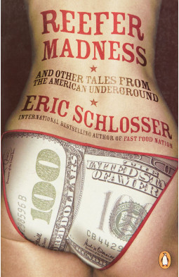 Reefer Madness: ... and Other Tales from the American Underground