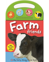 Farm Friends (My Carry-Along Sound Books)