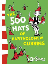 The 500 Hats of Bartholomew Cubbins (Dr Seuss - Yellow Back Book)