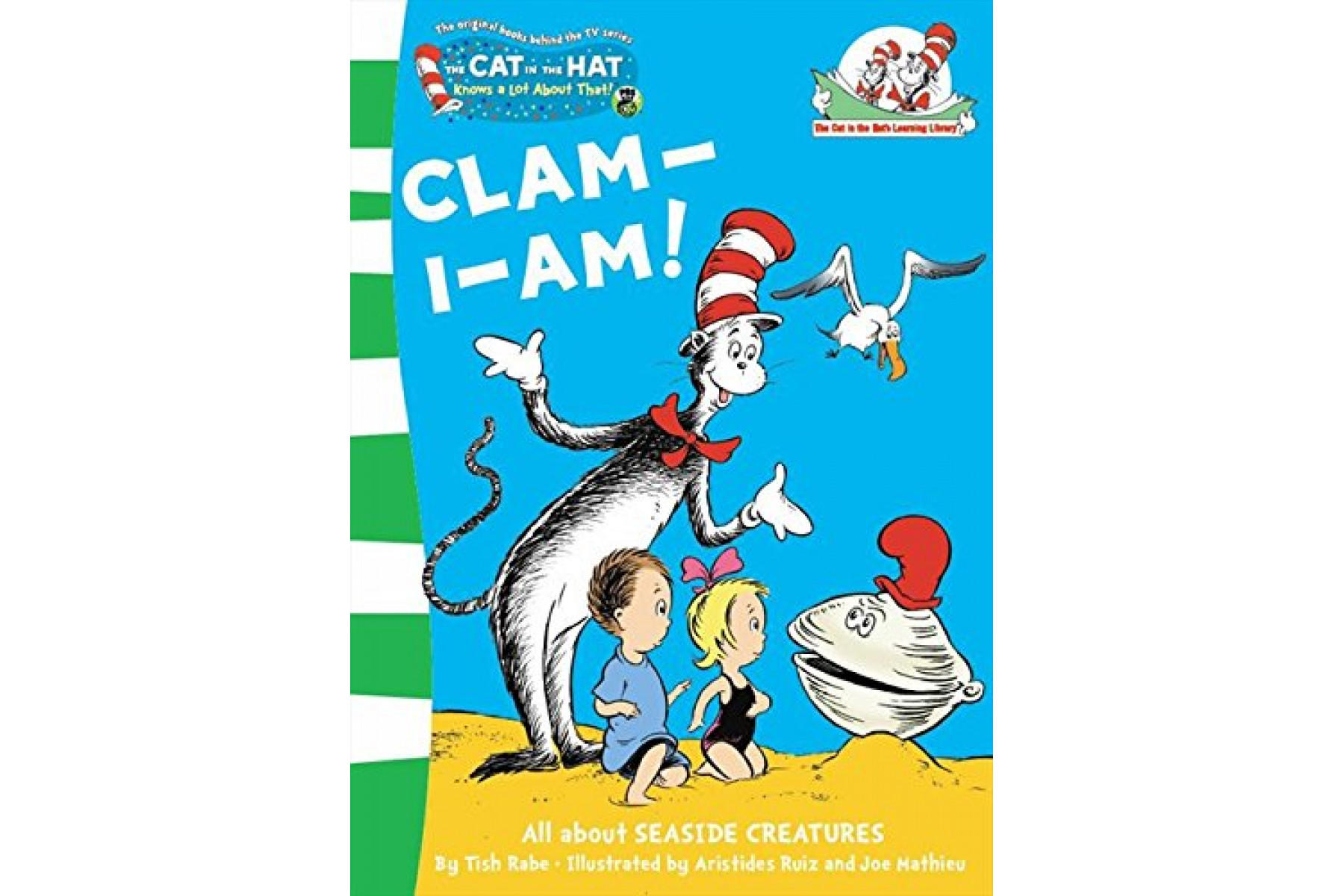 Clam-I-Am! (Cat in the Hat's Learning Library)