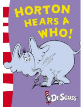 Horton Hears A Who! (Dr Seuss - Yellow Back Book)
