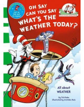Oh Say Can You Say What's The Weather Today (The Cat in the Hat's Learning Library)