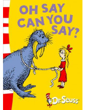 Oh Say Can You Say? (Dr Seuss - Green Back Book)