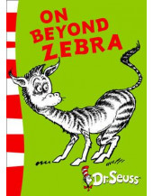 On Beyond Zebra: (Dr Seuss - Yellow Back Book)