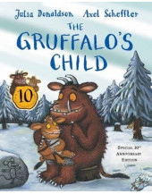 The Gruffalo's Child 10th Anniversary Edition