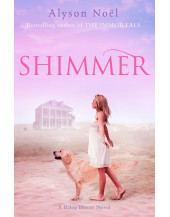 A Riley Bloom Novel: Shimmer