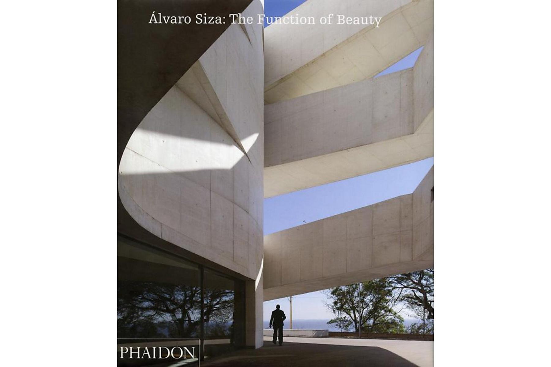Alvaro Siza: The Function of Beauty