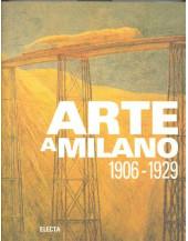 Arte a Milano 1906-1929 (Italian Edition)