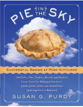 Pie in the Sky: Successful Baking at High Altitudes
