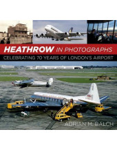 Heathrow in Photographs: Celebrating 70 Years of London's Airport