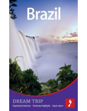 Brazil Dream Trip (Footprint Dream Trip)