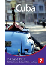 Cuba Dream Trip (Footprint Dream Trip)