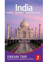 India - The North: Forts, Palaces, the Himalaya Dream Trip (Footprint Dream Trip)