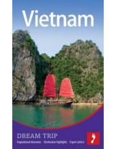 Vietnam Dream Trip (Footprint Dream Trip)