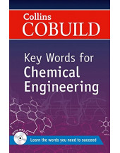 Key Words for Chemical Engineering: B1+ (Collins COBUILD Key Words)
