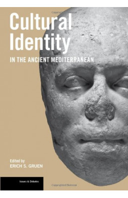 Cultural Identity in the Ancient Mediterranean (Issues & Debates)