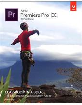Adobe Premiere Pro CC Classroom in a Book 2015