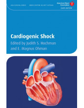 Cardiogenic Shock (American Heart Association Clinical Series