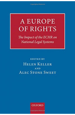 A Europe of Rights: The Impact of the ECHR on National Legal Systems