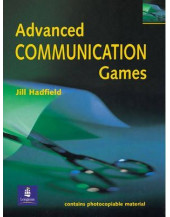 Photocopiable ELT Games and Activities Series: Advanced Communication Games