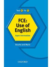 Test It, Fix It FCE Grammar: Use of English