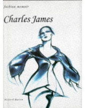 Charles James (Fashion Memoir)
