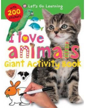 I Love Animals (Let's Go Learning Giant Activity Books)