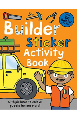 Builder Sticker Activity Book (Preschool Sticker Activity Books)