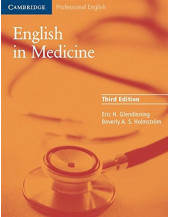English in Medicine: A Course in Communication Skills: Course Book