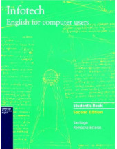 Infotech Student's Book: English for Computer Users