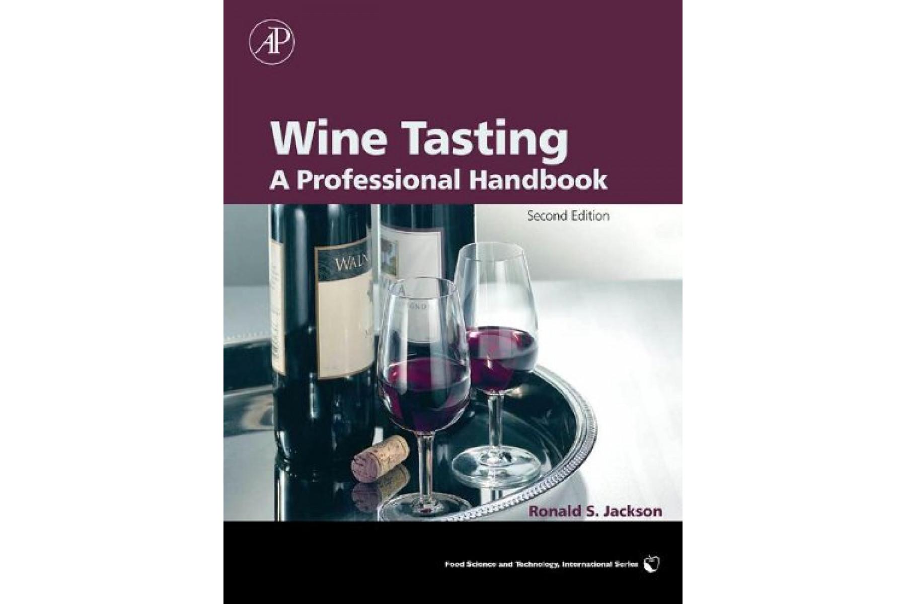 Wine Tasting: A Professional Handbook