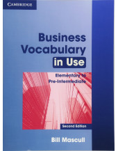 Business Vocabulary in Use: Elementary to Pre-intermediate Second edition