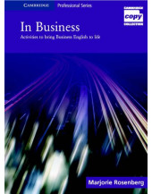 In Business: Activities to Bring Business English to life