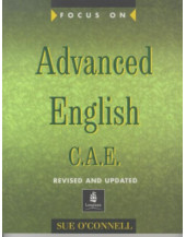 Focus on Advanced English C.A.E.