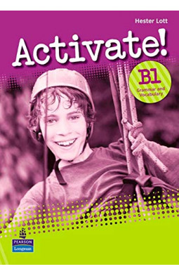 Activate! B1: Grammar and Vocabulary Book Version 2