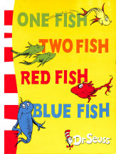 One Fish, Two Fish, Red Fish, Blue Fish: Blue Back Book